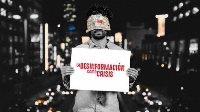 La desinformación como crisis