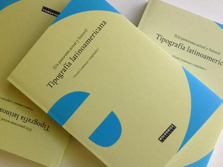 Tipografía latinoamericana: un panorama actual y futuro ...